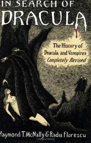 Book Cover of In Search of Dracula : The History of Dracula and Vampires