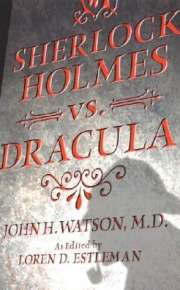 Book Cover of Sherlock Holmes vs. Dracula : The Adventure of the Sanguinary Count
