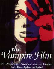 Book Cover of The Vampire Film: From Nosferatu to Bram Stoker's Dracula